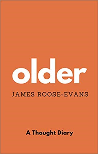 Book cover of 'Older' by James Roose-Evans